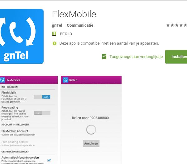 gntel flexmobile smartphone app bellen en gebeld worden via vast nummer